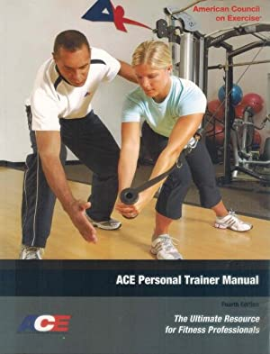 ACE Personal Trainer Manual The Ultimate Resource: American Council on