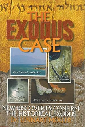 The Exodus Case New Discoveries Confirm the: Moller, Lennart