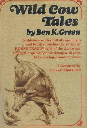Wild Cow Tales: Green, Ben K.