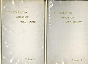 "The Collected Works of ""Old Hand"" (Two Volumes): Old Hand"