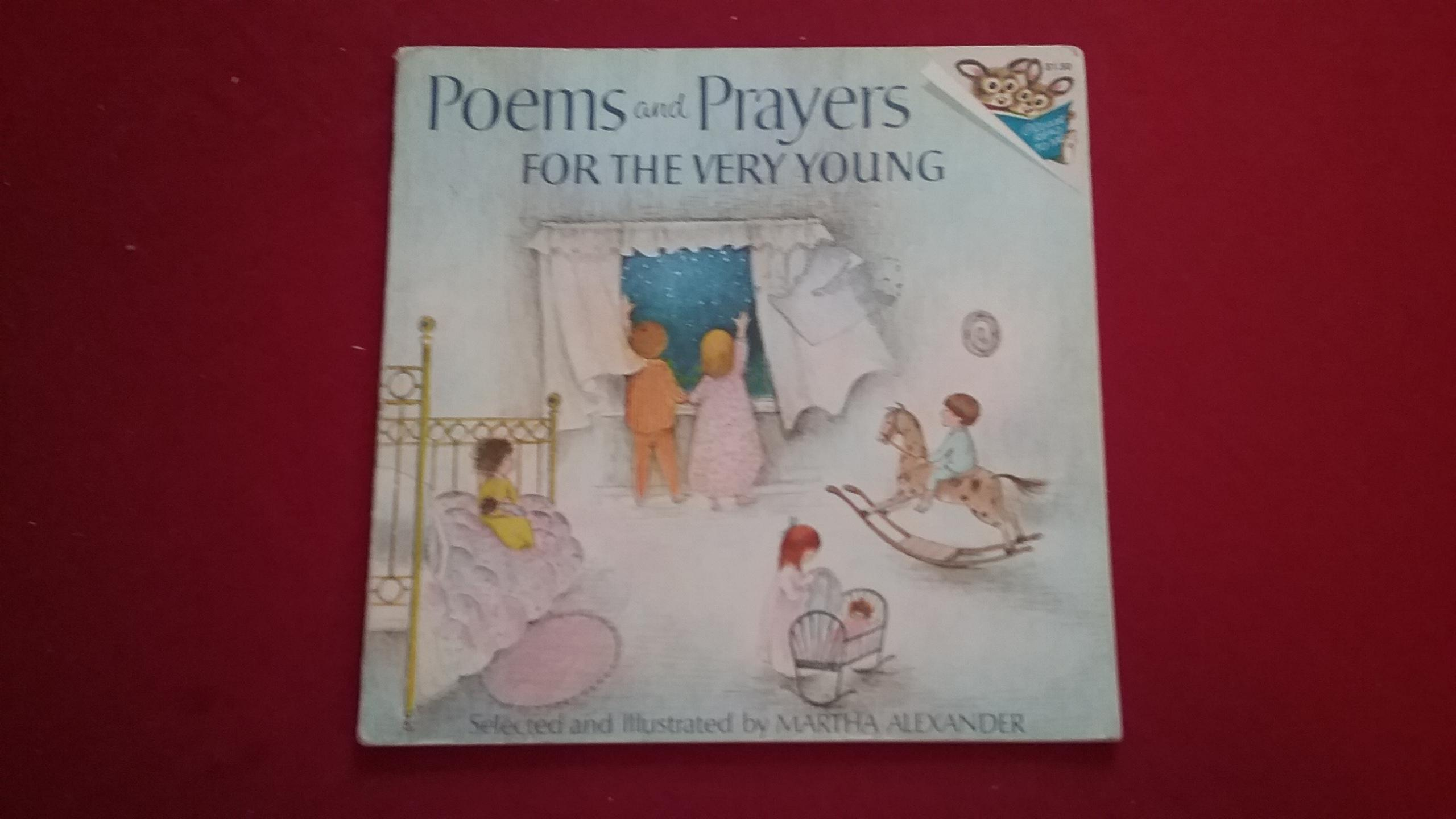 poems and prayers for the very young by alexander martha random