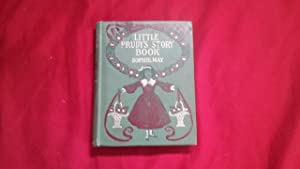 LITTLE PRUDY'S STORY BOOK: May, Sophie