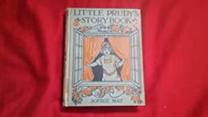LITTLE PRUDY'S FAIRY BOOK: May, Sophie