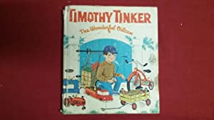 TIMOTHY TINKER THE WONDERFUL OILCAN: Watts, Mabel