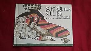 SCHOOL FOR SILLIES: Williams, Jay