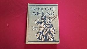 LET'S GO AHEAD: Gates, Arthur I.