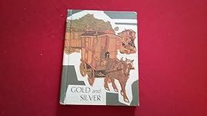 GOLD AND SILVER: Johnson, Marjorie Seddon,