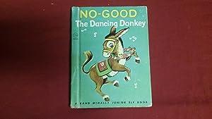 NO-GOOD THE DANCING DONKEY: Snow, Dorothea