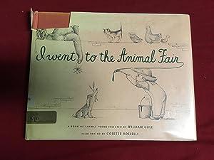 I WENT TO THE ANIMAL FAIR: Cole, William