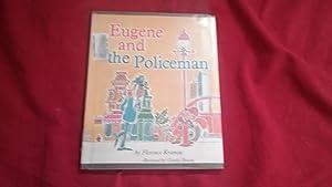 EUGENE AND THE POLICEMAN: Kramon, Florence