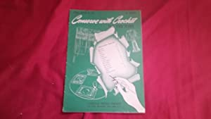 CONSERVE WITH CROCHET.FOR THE HOME STAR BOOK NO. 25: American Thread Company