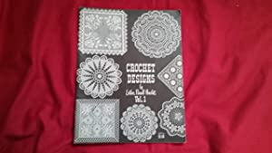 CROCHET DESIGNS VOL. 1: Hewlett, Esther Parnell