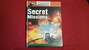 DIFFICULT AND DANGEROUS SECRET MISSIONS: Brown, Alex