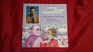 A STORY FROM MISTER ROGERS' NEIGHBORHOOD IF: Rogers, Fred