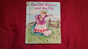 THE OLD WOMAN AND HER PIG: Wadsworth, Wallace C.,