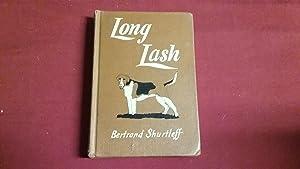 LONG LASH: Shurtleff, Bertrand