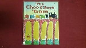 THE CHOO CHOO TRAIN: Pennington, Lillian Boyer