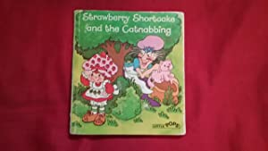 STRAWBERRY SHORTCAKE AND THE CATNABBING