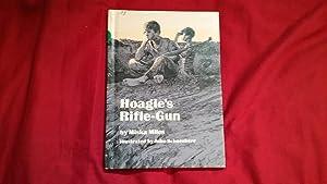 HOAGIE'S RIFLE-GUN: Miles, Miska