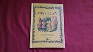 MISS SUZY: Young, Miriam, Illustrated