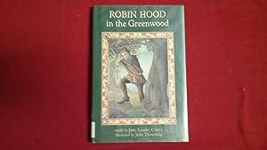 Robin Hood in the Greenwood: Curry, Jane Louise
