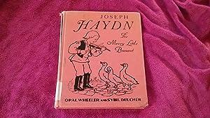 JOSEPH HAYDN THE MERRY LITTLE PEASANT: Wheeler, Opal and
