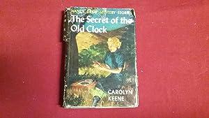 THE SECRET OF THE OLD CLOCK (NANCY: Keene, Carolyn