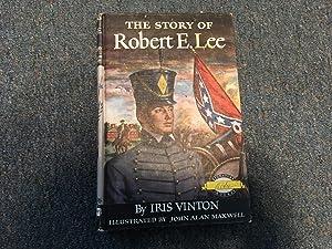 THE STORY OF ROBERT E. LEE: Vinton, Iris
