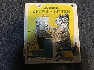 Mr. Bumba Draws a Kitten (Bumba and: Harwood, Pearl Augusta