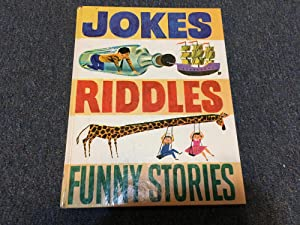 JOKES, RIDDLES, FUNNY STORIES