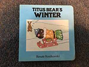 Titus Bear's Winter