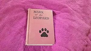 MARK OF THE LEOPARD: Stevens, Alden G.,
