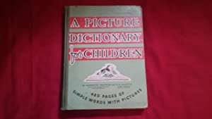 A PICTURE DICTIONARY FOR CHILDREN: Watters, Garnette