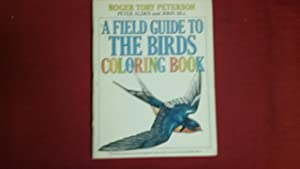 A FIELD GUIDE TO THE BIRDS COLORING: Peterson, Roger Tory,