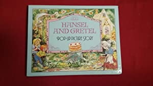 HANSEL AND GRETEL POP-UP PICTURE STORY