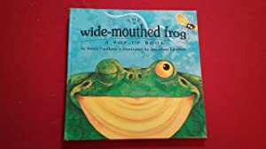 THE WIDE-MOUTHED FROG A POP-UP BOOK