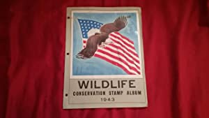 WILDLIFE CONSERVATION STAMP ALBUM 1943: Taber, F. Wallace