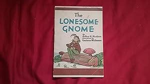 THE LONESOME GNOME: Hudson, Arthur K.