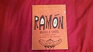 RAMON MAKES A TRADE: Ritchie, Barbara, Illustrated