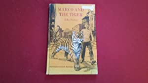 MARCO AND THE TIGER: Foster, John, Illustrated