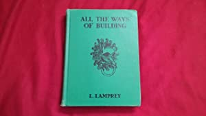 ALL THE WAYS OF BUILDING: Lamprey, L.