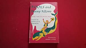 FOOLS AND FUNNY FELLOWS: Fenner, Phyllis R.,