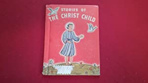 STORIES OF THE CHRIST CHILD: Jones, Mary Alice