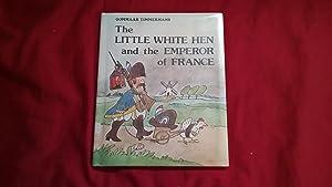 THE LITTLE WHITE HEN & THE EMPEROR: Timmermans, Gommaar, Illustrated