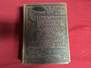 DR. CHASE'S LAST RECEIPT BOOK AND HOUSEHOLD: Chase, A. W.