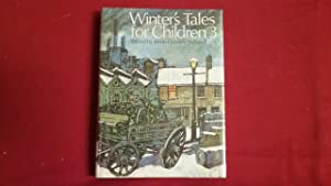 WINTER'S TALES FOR CHILDREN 3: Crossley-Holland, Kevin
