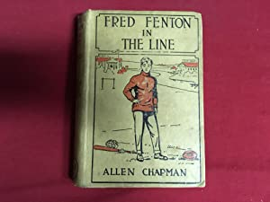 FRED FENTON IN THE LINE OR THE: Chapman, Allen