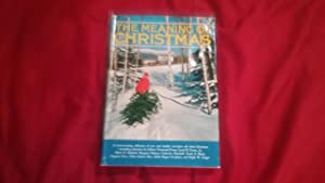 THE MEANING OF CHRISTMAS: Hobe, Phyllis Edited By