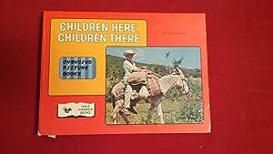 CHILDREN HERE, CHILDREN THERE: Burton, Leslie