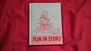 FUN IN STORY PRIMER LEVEL TWO: Hildreth, Gertrude, Felton,